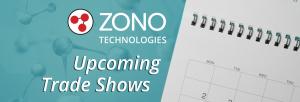 ZONO Technologies Upcoming Trade Shows